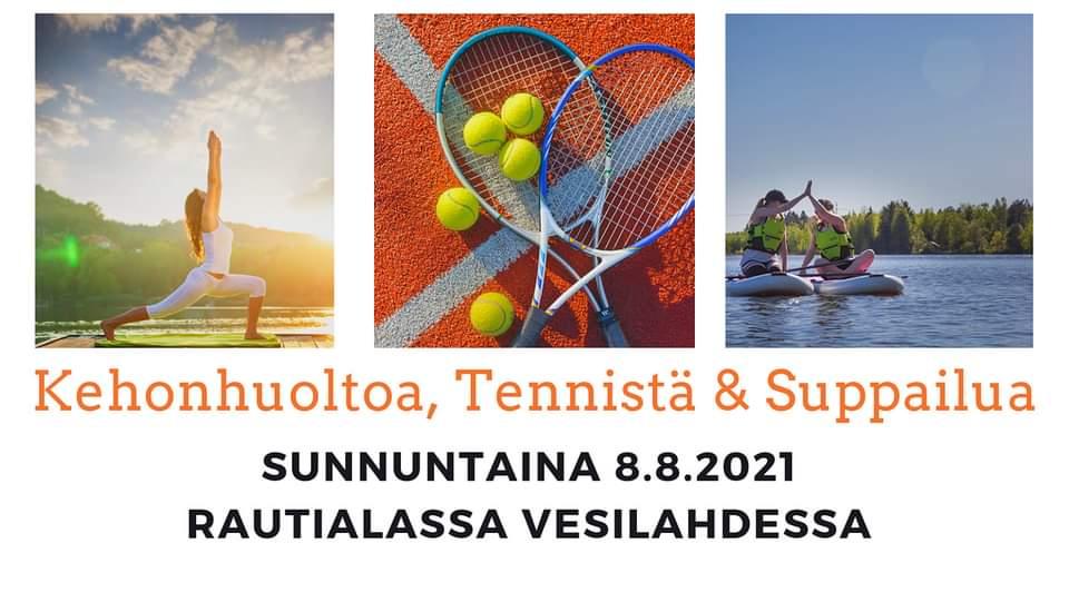 Kehonhuoltoa, Tennistä & Suppailua 8.8.2021 Vesilahdessa